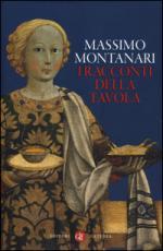 57097 - Montanari, M. - Racconti della tavola (I)