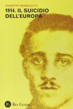 57103 - Romolotti, G. - 1914. Il suicidio dell'Europa