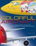 57134 - Andrup, R. - Colorful Aircraft. Unique Paintschemes on the World's Passenger Airliners