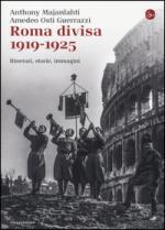 57149 - Majanlahti-Osti Guerrazzi, H.E. - Roma divisa 1919-1925. Itinerari, storie, immagini