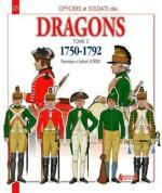57179 - Letrun-Letrun, V.-L. - Officiers et Soldats 25: Les Dragons Tome 2: 1750-1792