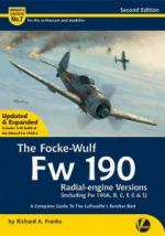57185 - Franks, R.A. - Airframe and Miniature 07: Focke-Wulf Fw 190 Radial-engine Versions (including Fw 190A, B, C, F, G and S)