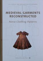 57192 - Fransen-Norgard-Ostergard, L.-A.-E. - Medieval Garments Reconstructed. Norse Clothing Patterns