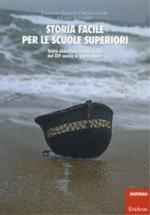 57210 - Bianchi-Farello-Scataglini, F.-P.-C. - Storia facile per le scuole superiori Vol 2. Unita' didattiche semplificate dal Medioevo ai giorni nostri