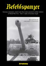 57227 - Niccoli, R. - Befehlspanzer. German command, control and observation armored combat vehicles in WWII Part 1: Tanks of German origin