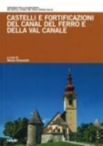 57231 - Strassoldo, M. cur - Castelli e fortificazioni del Canal del Ferro e della Val Canale
