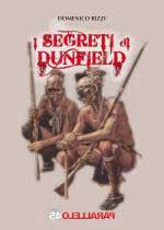 57252 - Rizzi, D. - Segreti di Dunfield (I)