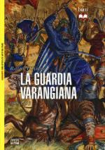 57275 - D'Amato, R. - Guardia Varangiana 988-1453 (La)