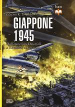 57277 - Chun, C.K.S. - Giappone 1945. Dall'Operazione Downfall a Hiroshima e Nagasaki