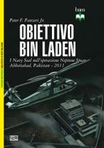 57279 - Panzeri-Shumate, P.-J. - Obiettivo Bin Laden. I Navy Seal nell'Operazione Neptune Spear. Abbottabad, Pakistan 2011
