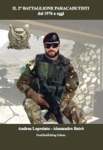 57290 - Lopreiato-Betro-Carboni, A.-A.-F. - 2. Battaglione Paracadutisti dal 1976 a oggi (Il)