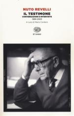 57298 - Revelli, N. - Testimone. Conversazioni e interviste 1966-2003 (Il)