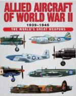 57320 - Chant, C. - Allied Aircraft of World War II. The definitive study of the aircraft of all Allied powers from 1939 to 1945