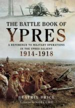 57326 - Hughes, H. - Battle Book of Ypres. A Reference to Military Operations in the Ypres Salient 1914-1918 (The)