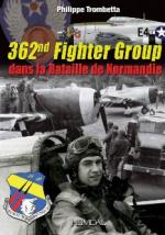 57332 - Trombetta, P. - 362nd Fighter Group dans la bataille de Normandie