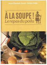 57340 - Groult-Delile, A.E.-J. - A la soupe! Le repas du poilu