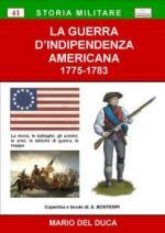 57343 - Del Duca, M. - Guerra d'Indipendenza Americana 1775-1783 (La)