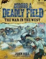 57357 - Hill-Stacey, J.-M. - Across A Deadly Field 003: The War in the West