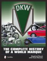 57420 - Rauch-Roenicke, S.-F. - DKW. The Complete History of a World Marque