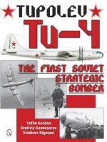 57441 - Gordon-Komissarov-Rigmant, Y.-D.-V. - Tupolev Tu-4. The First Soviet Strategic Bomber