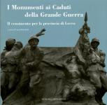 57450 - Ronchetti, L. cur - Monumenti ai caduti della Grande Guerra. Il censimento per la provincia di Lecco (I)