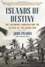 57471 - Prados, J. - Islands of Destiny. The Solomons Campaign and the Eclipse of the Rising Sun