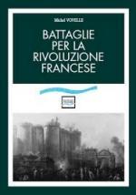57505 - Vovelle, M. - Battaglie per la Rivoluzione Francese