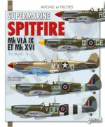 57538 - Listemann-Dady, P.-B. - Avions et Pilotes 21: Supermarine Spitfire Tome 2: Mk VI a IX et XVI