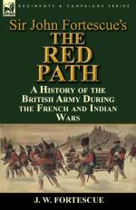 57545 - Fortescue, J. - Red Path. A History of the British Army During the French and Indian Wars (The)
