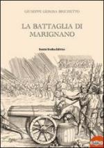 57587 - Gerosa Brichetto, G. - Battaglia di Marignano (La)
