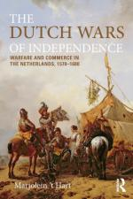 57591 - Hart, M. - Dutch Wars of Independence. Warfare and commerce in the Netherlands 1570-1680 (The)