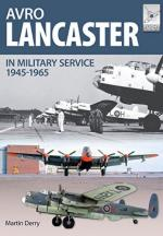 57598 - Robinson-Derry, N.-M. - Avro Lancaster in Military Service 1945-1965 - Flightcraft Series 04