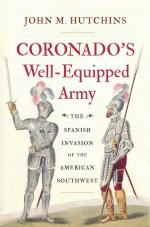57601 - Hutchins, J.M. - Coronado's Well-Equipped Army. The Spanish Invasion of the American Southwest