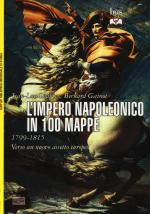 57650 - Chappey-Gainot, J.L.-B. - Impero napoleonico in 100 mappe 1799-1815. Verso un nuovo assetto europeo (L')