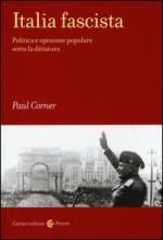 57659 - Corner, P.R. - Italia fascista. Politica e opinione popolare sotto la dittatura