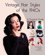 57667 - Davies, B.J. - Vintage Hair Styles of the 1940s. A Practical guide
