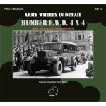 57677 - Brojo-Mostek, P.-J. - Army Wheels in Detail 10: Humber F.W.D. 4x4. Heavy Utility Car, Light Ambulance, Scwt PU