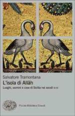 57699 - Tramontana, S. - Isola di Allah. Luoghi, uomini e cose di Sicilia nei secoli IX-XI (L')