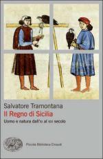 57700 - Tramontana, S. - Regno di Sicilia. Uomo e natura dall'XI al XIII secolo (Il)