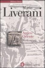 57715 - Liverani, M. - Antico Oriente. Storia, societa', economia