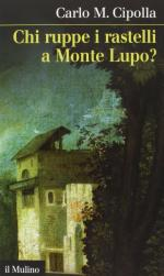 57725 - Cipolla, C.M. - Chi ruppe i rastelli a Monte Lupo?