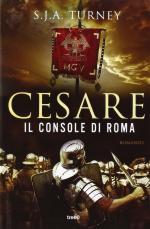57740 - Turney, S.J.A. - Cesare. Il console di Roma