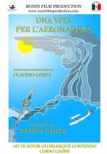 57749 - Costa, C. - Vita per l'Aeronautica. Oreste Genta (Una) DVD
