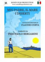 57750 - Costa, C. - Mio padre, il mare, i deserti. Pier Paolo Bergamini DVD