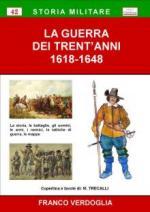 57760 - Verdoglia, F. - Guerra dei Trent'Anni 1618-1648 (La)