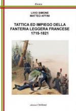 57761 - Simone-Affini, L.-M. - Tattica e impiego della Fanteria Leggera francese 1715-1821