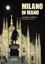 57781 - Lopez-Severgnini, G.-S. - Milano in mano