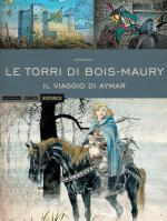 57806 - Huppen, H. - Historica Vol 25: Le Torri di Bois Maury. Il viaggio di Aymar