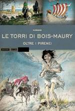 57807 - Huppen, H. - Historica Vol 29: Le Torri di Bois Maury. Oltre i Pirenei