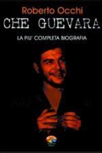 57818 - Sinay-Scenna, S.-M.A. - Che Guevara. La piu' completa biografia
